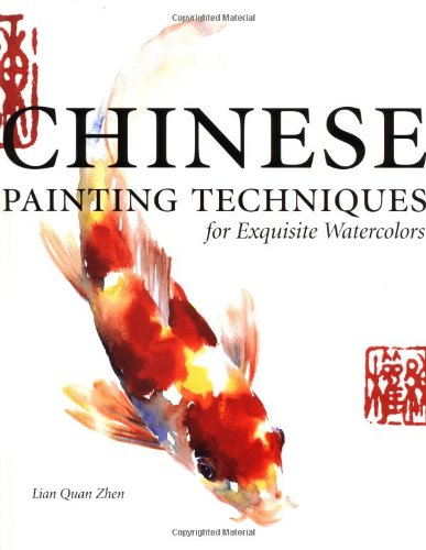 Chinese Painting Techniques for Exquisite Watercolors by Brand: North Light Books