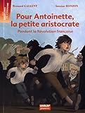 """Afficher """"Pour Antoinette, la petite aristocrate"""""""
