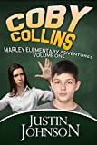 Books for Kids: Coby Collins - Book One: Kids Books, Children's Books, Kids Stories, Kids Fantasy Books, Kids Mystery Books, Series Books For Kids Ages 4-6, 6-8, 9-12