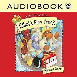 Elliot's Fire Truck Audiobook