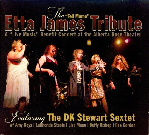 The ''Tell Mama'' Etta James Tribute (Stewarts Key)
