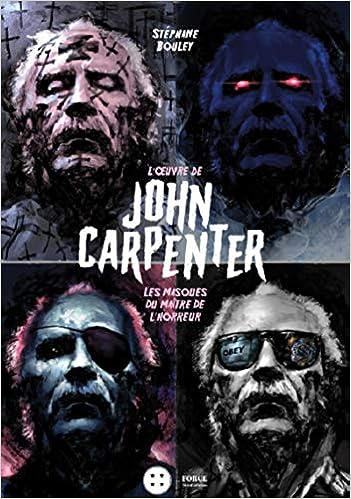 Amazon Fr L Oeuvre De John Carpenter Les Masques Du