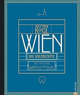 Wien: Die Kultrezepte