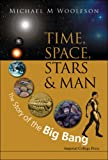 Time, Space, Stars, and Man, M. M. Woolfson, 1848162731