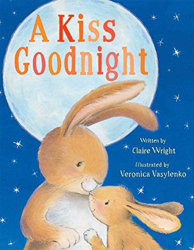 A Kiss Goodnight (Mommys Best Kisses)