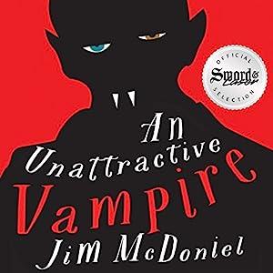 An Unattractive Vampire Hörbuch