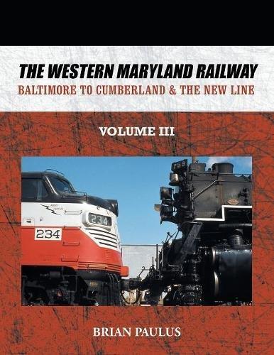 Railway: Baltimore to Cumberland & the New Line ()