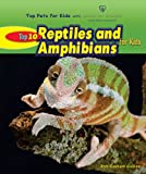 Top 10 Reptiles and Amphibians for Kids (Top Pets for Kids with American Humane)