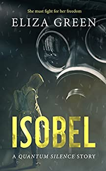 Isobel: A Quantum Silence Story (Exilon 5) by [Green, Eliza]
