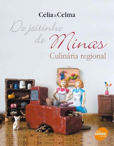 Do jeitinho de Minas : Culinária regional