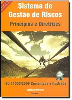 Sistema de Gestão de Riscos. Princípios e Diretrizes-Iso
