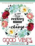 Good Vibes And Mindfulness Coloring Book for