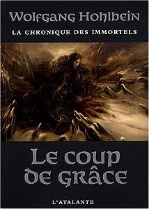 """Afficher """"contenu dans La Chronique des immortels<br /> Le Coup de grâce - 3"""""""