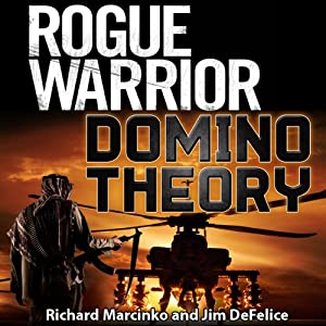 Rogue Warrior: Domino Theory Audiobook