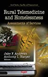 img - for Rural Telemedicine and Homelessness: Assessments of Services book / textbook / text book
