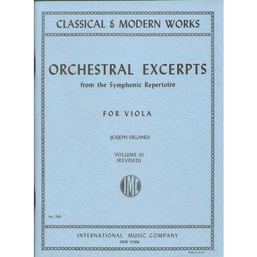 Orchestral Excerpts, Volume 3 - Viola - edited by Joseph Vieland - International Music Company