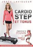 Josée Lavigueur:  Cardio-Step & Tonus DVD (Version française)