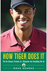 How Tiger Does It Kindle Edition