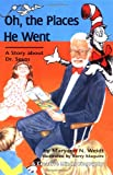 Oh, the Places He Went, Maryann N. Weidt, 0876148232