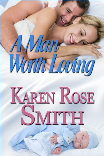 A Man Worth Loving (Finding Mr. Right Book 9)