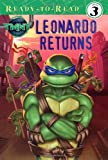 Leonardo Returns (Ready-To-Read - Level 3 (Quality)), Jake Black, 1416940561