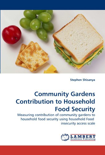 Community Gardens Contribution to Household Food Security: Measuring contribution of community gardens to household food