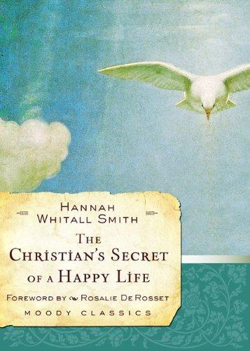 Download The Christian's Secret of a Happy Life (Moody Classics) PDF