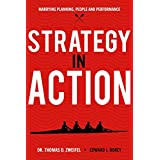 Strategy-In-Action: Marrying Planning, People and Performance (Global Leader Series) (Volume 3)