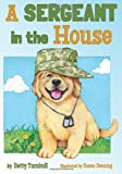 A Sergeant in the House, Betty J. Turnbull, 1611530601