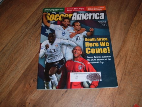 (Landon Donovan & U.S. World Cup Soccer Team-SoccerAmerica magazine, November 2009 issue-South Africa, Here We Come!)