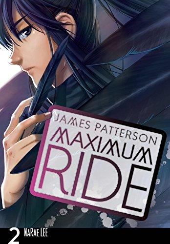 Maximum Ride: The Manga, Vol. 2 (Maximum Ride: The Manga Serial)