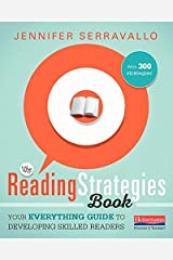 The The Reading Strategies Book Reading Strategies Book: Your Everything Guide to Developing Skilled Readers Paperback