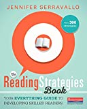 img - for The Reading Strategies Book: Your Everything Guide to Developing Skilled Readers book / textbook / text book