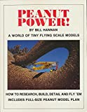 img - for Peanut Power!: A World of Tiny Flying Scale Models book / textbook / text book