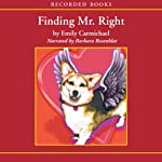 Finding Mr. Right   Emily Carmichael