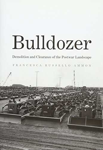 Pdf Transportation Bulldozer: Demolition and Clearance of the Postwar Landscape