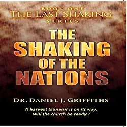 The Shaking of the Nations (Volume 1)