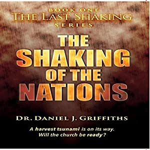 The Shaking of the Nations (Volume 1) Audiobook