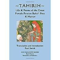 Tahirih: Life & Poems of the Great