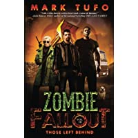 Zombie Fallout 10: Those Left Behind (Volume 10)