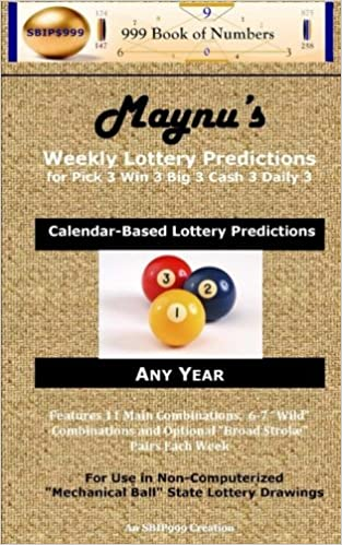 Maynu's Weekly Lottery Predictions: for Pick 3 Win 3 Big 3