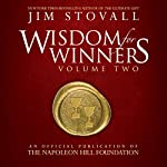 Wisdom for Winners, Volume Two: An Official Publication of the Napoleon Hill Foundation | Jim Stovall,Napoleon Hill Foundation