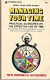 img - for Managing Your Time : Practical Guidlelines on the Effective Use of Time book / textbook / text book