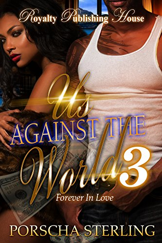 Us Against the World 3: Forever in Love