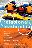 Relational Leadership: A Biblical Model for Influence and Service