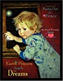 Earth Prayers Angels and Dreams, Athena Alexa, 1432721305