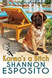 Karma's A Bitch (A Pet Psychic Mystery Book 1)