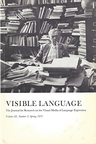 Visible Language : Verbal Shape in the Poetry of Villon & Marot; Inscription on the Whetstone from Strom; The Development of Passenger/Pedestrian Oriented Symbols for Use in Transportation; Handwriting - Journal Verbal Art