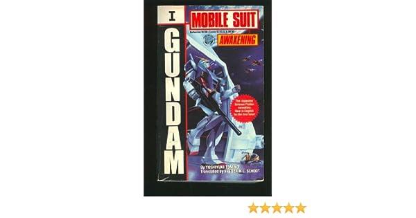 Awakening (Gundam Mobile Suit #1): Yoshiyuki Tomino ...
