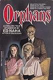 Orphans, Ed Naha, 0440204674